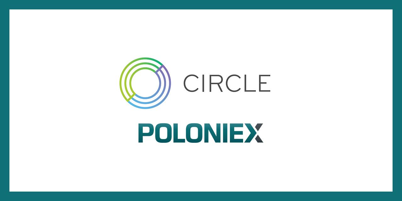 アメリカのCircle社が取引所大手Poloniex(ポロニエクス)を買収 !